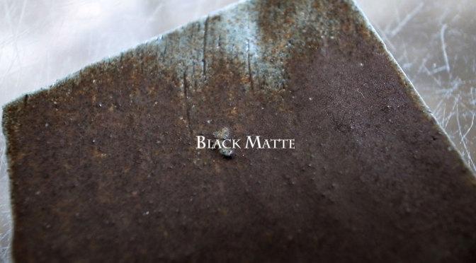 黒マット釉 '141108BM